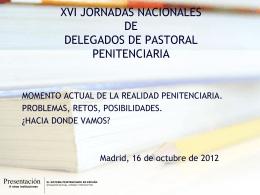 2012. Encuentros Delegados 3. Realidad