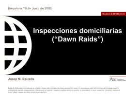 """Inspecciones domiciliarias (""""Dawn Raids"""")"""