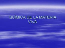QUÍMICA DE LA MATERIA VIVA presentación