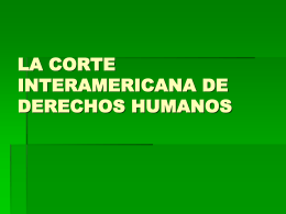 la corte interamericana de derechos humanos historia