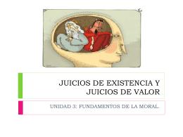 JUICIOS DE EXISTENCIA Y JUICIOS DE VALOR