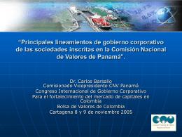"""""""Principales lineamientos de gobierno corporativo de las"""