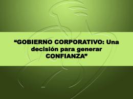 GOBIERNO CORPORATIVO: Una decisión para generar CONFIANZA