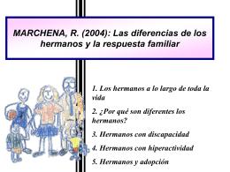 MARCHENA, R. (2004): Las diferencias de los hermanos y la