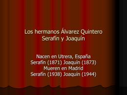 Los hermanos Álvarez Quintero Serafín y Joaquín