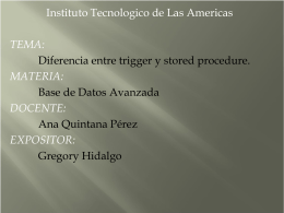 Diferencia entre trigger y stored procedure