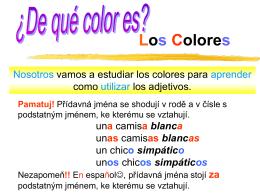 A ¿De qué color es? Mi bolígrafo es rojo. Mi cuaderno es morado