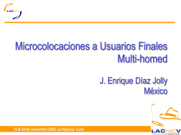 Microcolocaciones a Usuarios Finales Multi-homed J