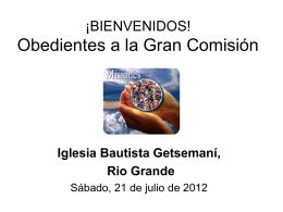 Bienvenidos Obedientes a la Gran Comision