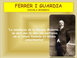 FERRER I GUARDIA ESCUELA MODERNA