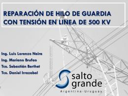 REPARACIÓN DE HILO DE GUARDIA CON TENSIÓN EN