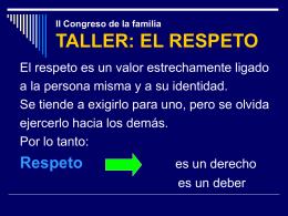 II Congreso de la familia TALLER: EL RESPETO