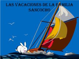 Las VACACIONES DE LA FAMILIA SANCOCHO