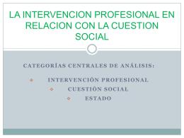 la intervencion profesional en relacion con la cuestion social