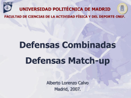 Defensas Match-up - OCW UPM - Universidad Politécnica de Madrid