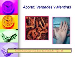 Mentiras y Verdades sobre el Aborto