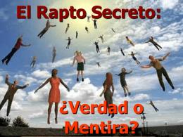 El Rapto Secreto: ¿Verdad o Mentira?