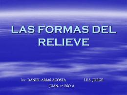 Las formas del relieve  - IES JORGE JUAN / San Fernando