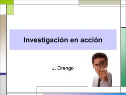 Investigación en acción.