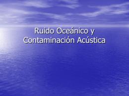 Ruido Oceánico y Contaminación Acústica