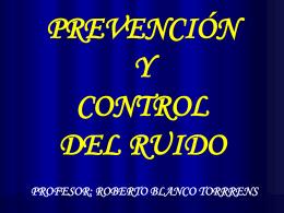 F. prevención y control del ruido