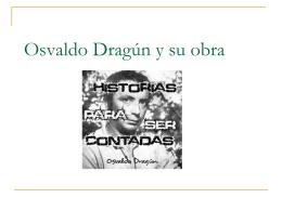 Osvaldo Dragún y su obra - Westport Public Schools