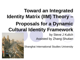 Proposals for a Dynamic Cultural Identity Framework -