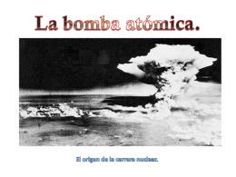 Ppt sobre la bomba atómica. - Instituto Bachiller Sabuco