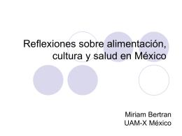 Reflexiones sobre alimentación, cultura y salud en México