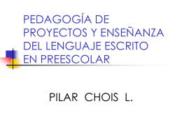 pedagogía de proyectos y enseñanza del lenguaje escrito en
