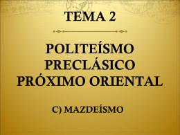 TEMA 2 POLITEÍSMO PRECLÁSICO PRÓXIMO ORIENTAL