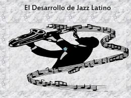 El Desarrollo de Jazz Latino