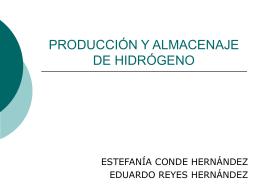 PRODUCCIÓN Y ALMACENAJE DE HIDRÓGENO