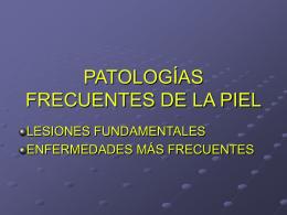 PATOLOGÍAS FRECUENTES DE LA PIEL