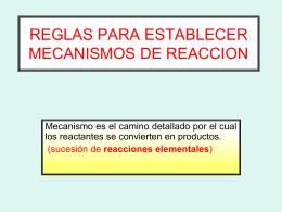 reglas para establecer mecanismos de reaccion