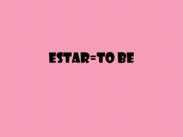 Estar=to be