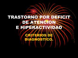 TRASTORNO DE DEFICIT DE ATENCION