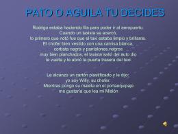 PATO O AGUILA TU DECIDES
