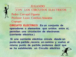 JUGANDO CON LOS CIRCUITOS ELECTRICOS