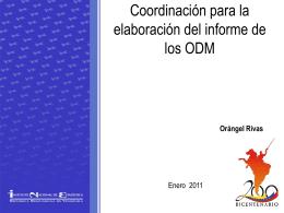 Mecanismos de coordinación para la elaboración del informe ODM