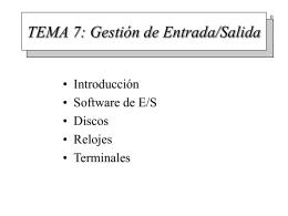 TEMA 7: Gestión de Entrada/Salida