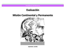 Evaluación Misión Continental y Permanente