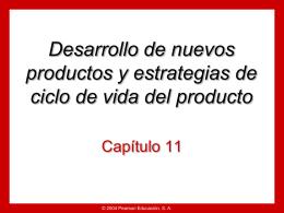 Capítulo 10 Desarrollo de nuevos productos y estrategias de ciclo