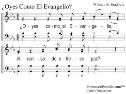 ¿Oyes Como El Evangelio? 1