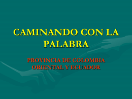 Caminar biblico Provin. Colom Oriental y Ecuador