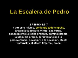 La Escalera De Pedro - Ptr. Arturo Quintero