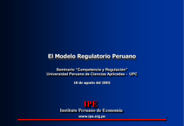 del regulador - Instituto Peruano de Economía