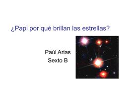 ¿Papi por qué brillan las estrellas?