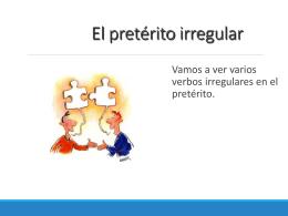 Irregular Preterite - SpanishLanguageWiki
