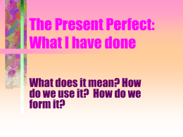 The Present Perfect - Marblehead High School
